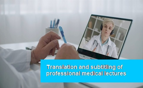 SUBTITLES TO A PROFESSIONAL MEDICAL LECTURE